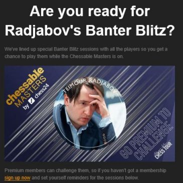 Radjabov Banter Blitz at Chess24